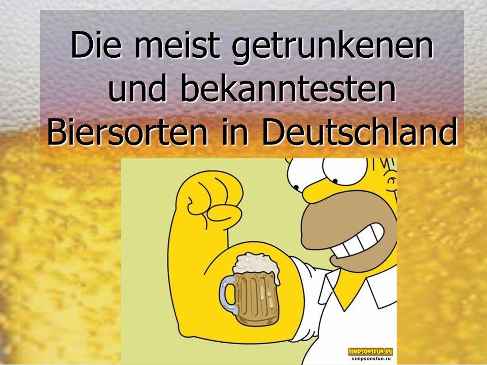 Die meist getrunkenen und bekanntesten Biersorten in Deutschland