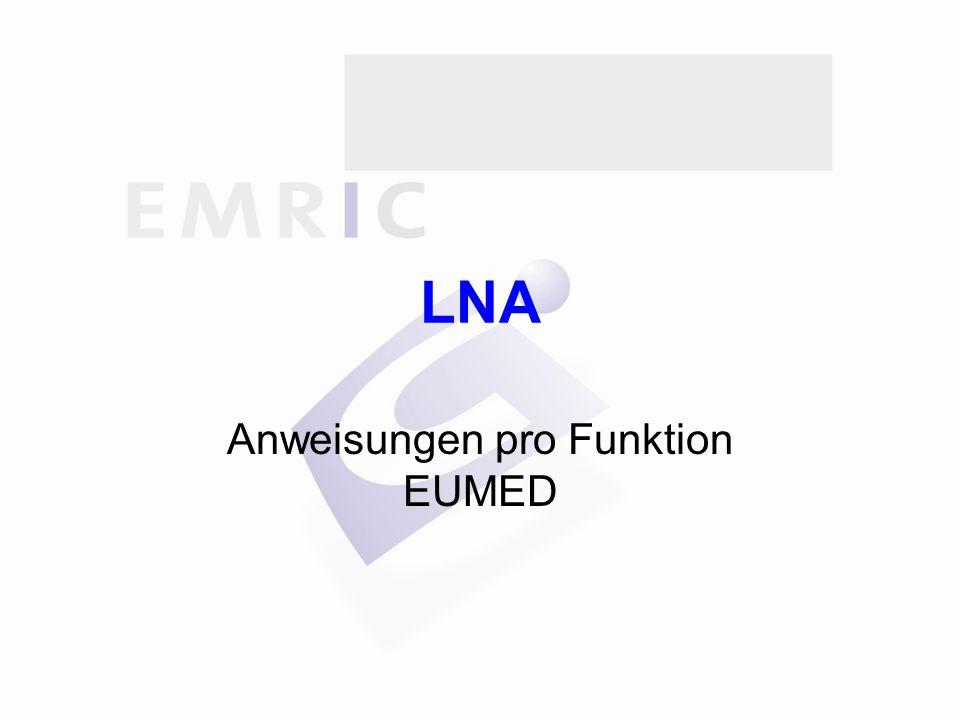 LNA Anweisungen pro Funktion EUMED