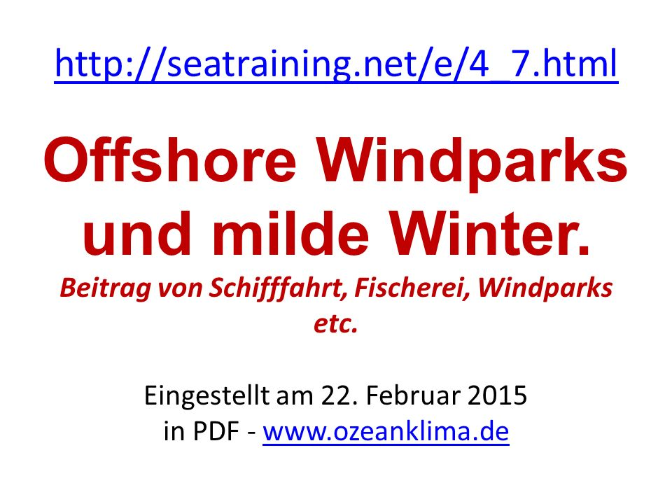 http://seatraining.net/e/4_7.html Offshore Windparks und milde Winter.