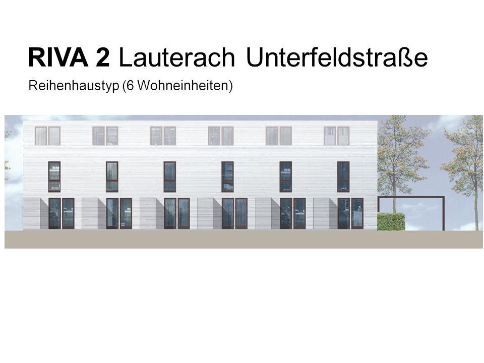 RIVA 2 Lauterach Unterfeldstraße Reihenhaustyp (6 Wohneinheiten) Layout BHP (Ansicht, Grundriss …)