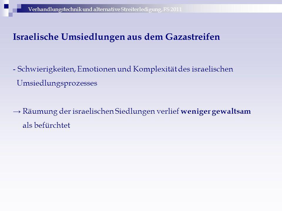 Israelische Umsiedlungen aus dem Gazastreifen - Schwierigkeiten, Emotionen und Komplexität des israelischen Umsiedlungsprozesses → Räumung der israeli