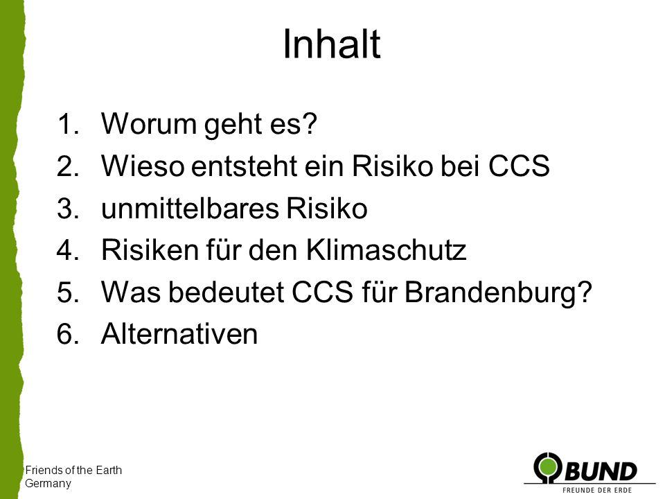 Inhalt 1. Worum geht es. 2. Wieso entsteht ein Risiko bei CCS 3.