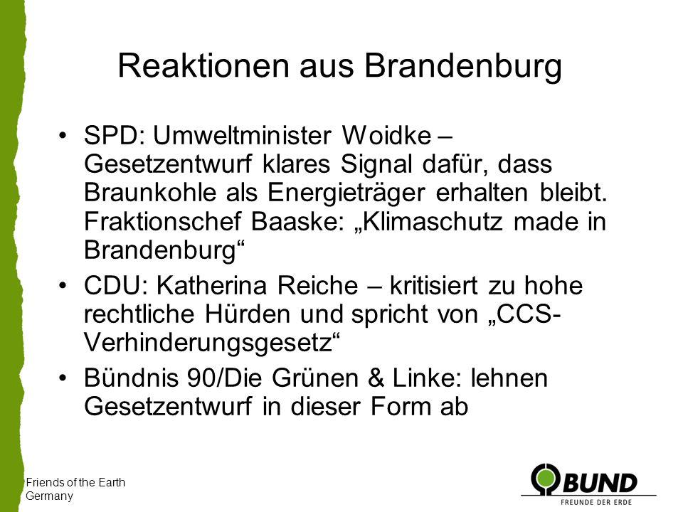 Reaktionen aus Brandenburg SPD: Umweltminister Woidke – Gesetzentwurf klares Signal dafür, dass Braunkohle als Energieträger erhalten bleibt.