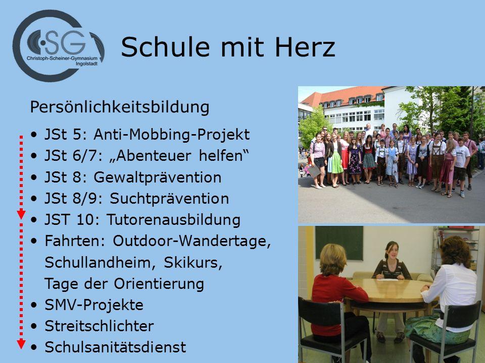 """Schule mit Herz Persönlichkeitsbildung JSt 5: Anti-Mobbing-Projekt JSt 6/7: """"Abenteuer helfen"""" JSt 8: Gewaltprävention JSt 8/9: Suchtprävention JST 10"""