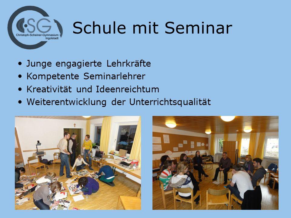 Schule mit Seminar Junge engagierte Lehrkräfte Kompetente Seminarlehrer Kreativität und Ideenreichtum Weiterentwicklung der Unterrichtsqualität