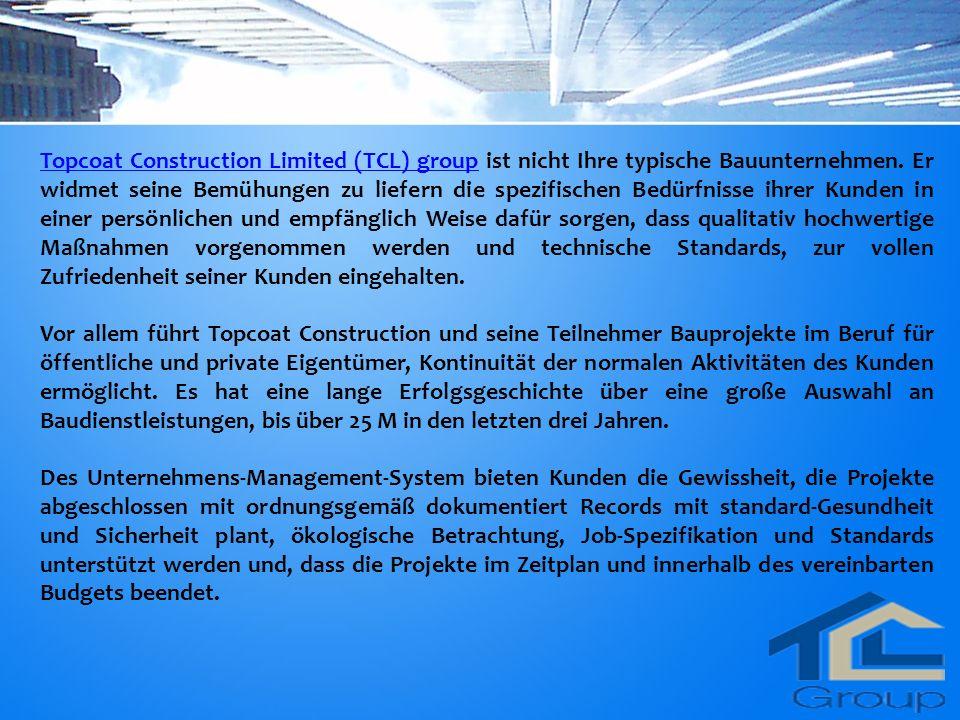 Ausgezeichnete Kundenbetreuung und Service gehören zu die Top- Priorität sorgen für Topcoat Construction liefert seine Produkte.