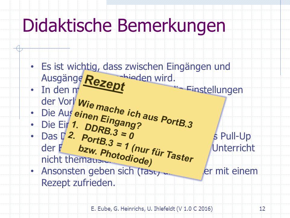 Didaktische Bemerkungen E. Eube, G. Heinrichs, U.