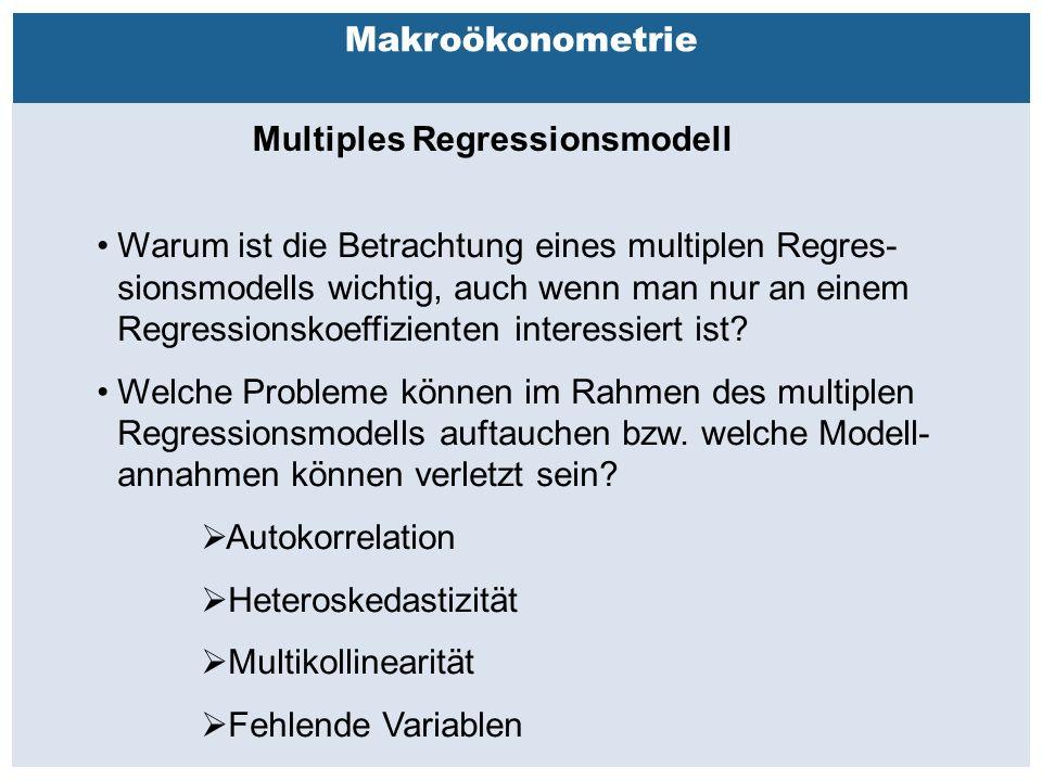 Außenhandelsbeziehungen zwischen China, USA, EU Makroökonometrie Multiples Regressionsmodell Warum ist die Betrachtung eines multiplen Regres- sionsmodells wichtig, auch wenn man nur an einem Regressionskoeffizienten interessiert ist.