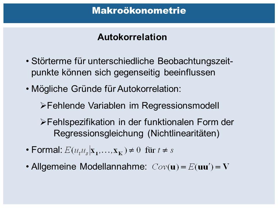 Außenhandelsbeziehungen zwischen China, USA, EU Makroökonometrie Autokorrelation Störterme für unterschiedliche Beobachtungszeit- punkte können sich gegenseitig beeinflussen Mögliche Gründe für Autokorrelation:  Fehlende Variablen im Regressionsmodell  Fehlspezifikation in der funktionalen Form der Regressionsgleichung (Nichtlinearitäten) Formal: Allgemeine Modellannahme: