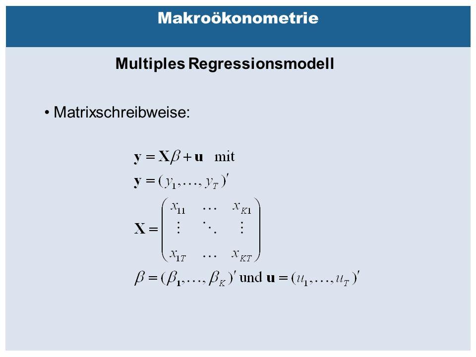 Außenhandelsbeziehungen zwischen China, USA, EU Makroökonometrie Multiples Regressionsmodell Matrixschreibweise:
