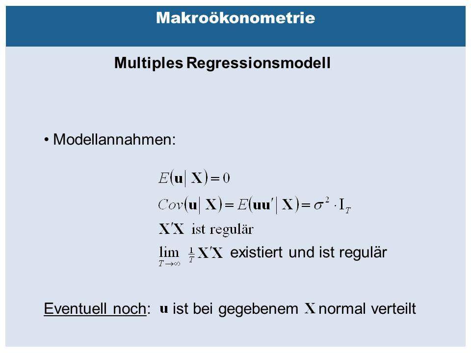 Außenhandelsbeziehungen zwischen China, USA, EU Makroökonometrie Multiples Regressionsmodell Modellannahmen: existiert und ist regulär Eventuell noch: ist bei gegebenem normal verteilt