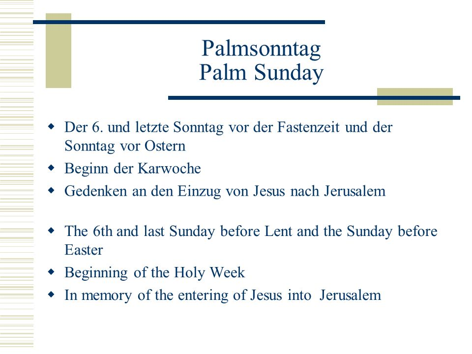 Palmsonntag Palm Sunday  Der 6.