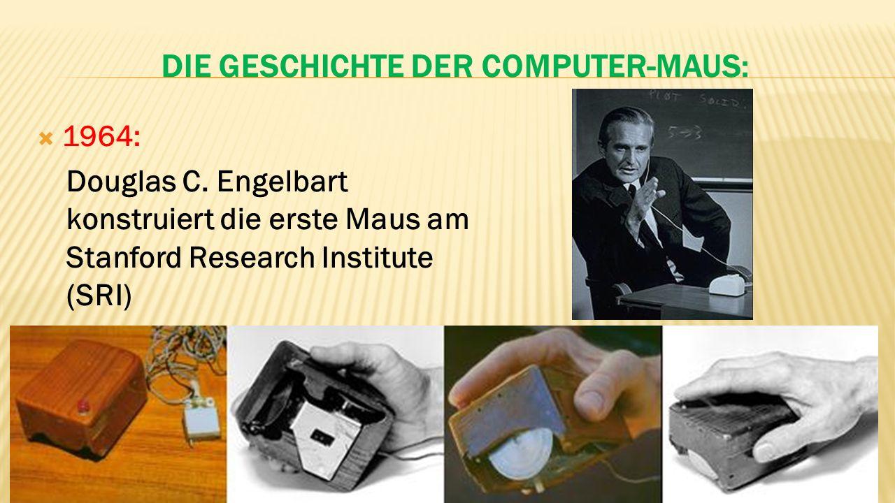 DIE GESCHICHTE DER COMPUTER-MAUS:  1964: Douglas C.
