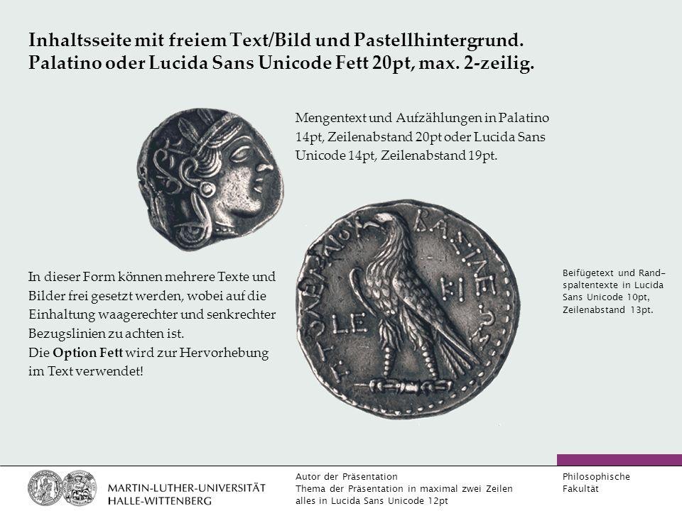 Autor der Präsentation Thema der Präsentation in maximal zwei Zeilen alles in Lucida Sans Unicode 12pt Philosophische Fakultät Inhaltsseite mit Bild und Pastellhintergrund.