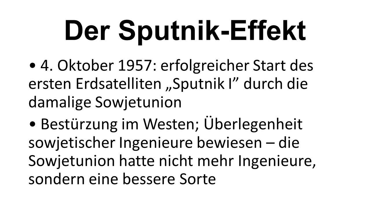 Der Sputnik-Effekt 4.