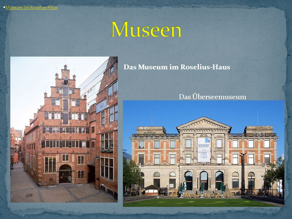 Museum im Roselius-Haus Das Museum im Roselius-Haus Das Überseemuseum