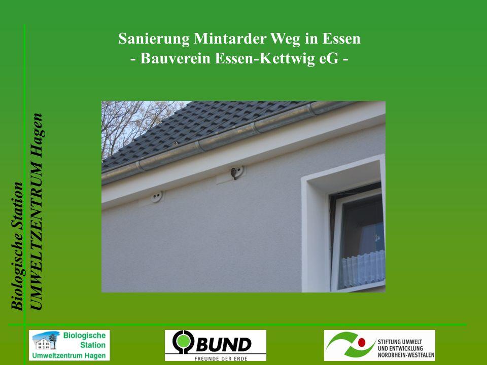 Biologische Station UMWELTZENTRUM Hagen Sanierung Mintarder Weg in Essen - Bauverein Essen-Kettwig eG -