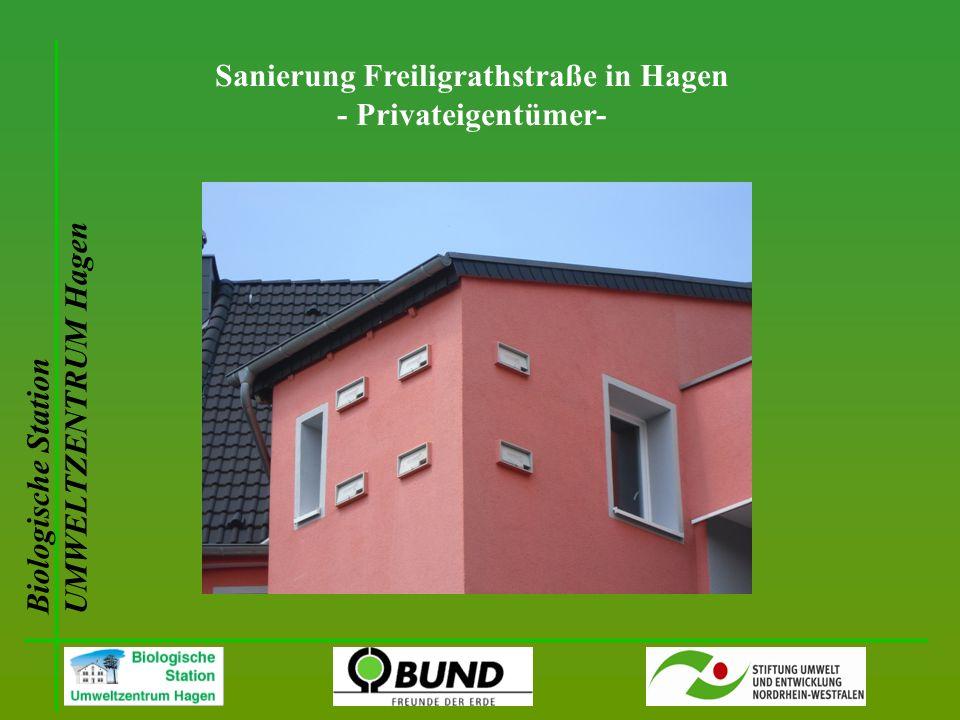 Biologische Station UMWELTZENTRUM Hagen Sanierung Freiligrathstraße in Hagen - Privateigentümer-