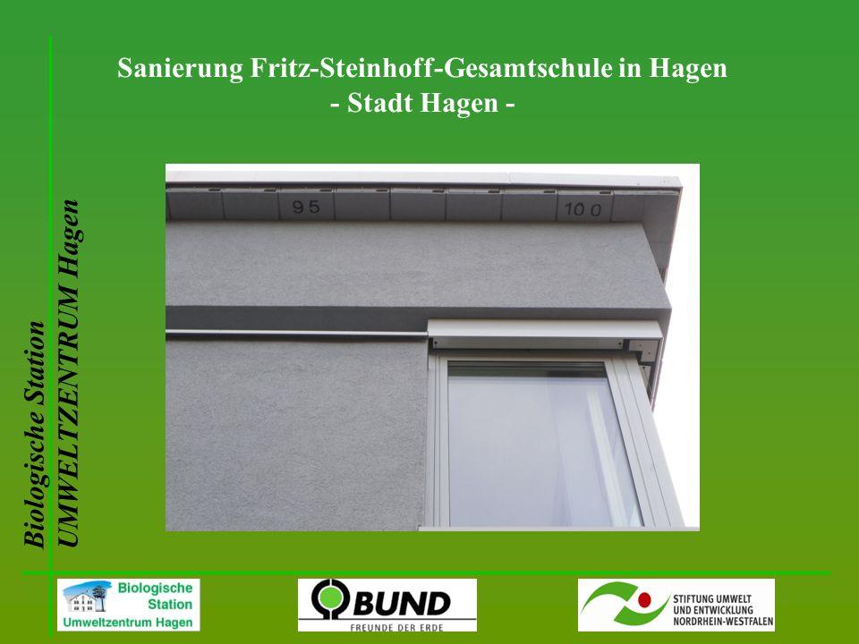 Biologische Station UMWELTZENTRUM Hagen Sanierung Fritz-Steinhoff-Gesamtschule in Hagen - Stadt Hagen -