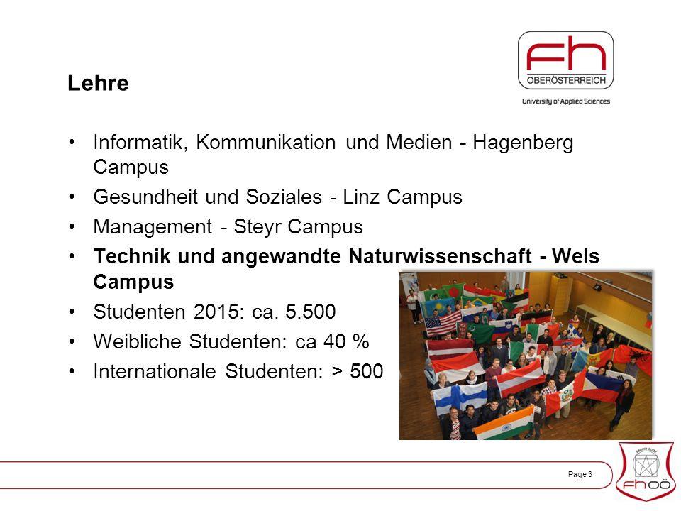 Page 3 Lehre Informatik, Kommunikation und Medien - Hagenberg Campus Gesundheit und Soziales - Linz Campus Management - Steyr Campus Technik und angewandte Naturwissenschaft - Wels Campus Studenten 2015: ca.