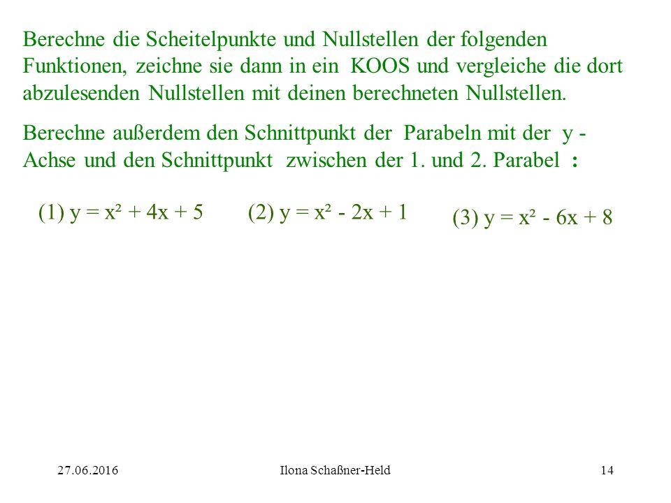 13 Eine Funktion kann keine, eine oder mehrere Nullstellen haben. x n = / x n = 0 x n1 = -1 und x n2 = 1
