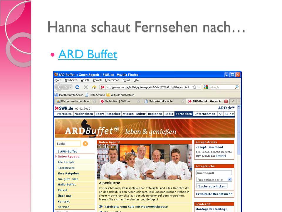 Hanna schaut Fernsehen nach… ARD Buffet