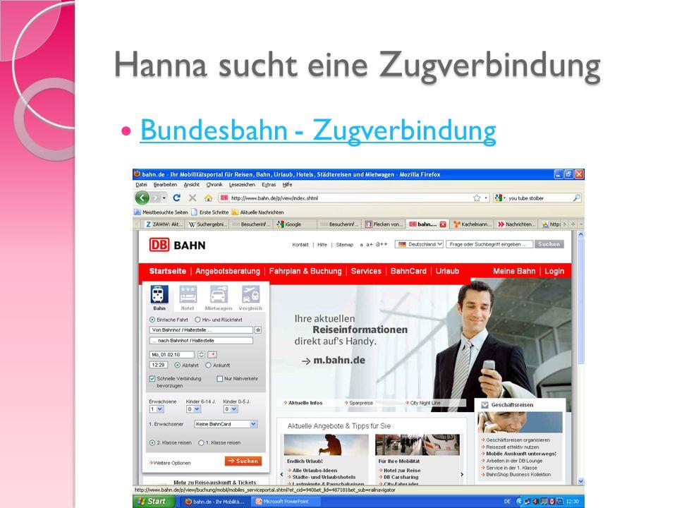 Hanna sucht eine Zugverbindung Bundesbahn - Zugverbindung