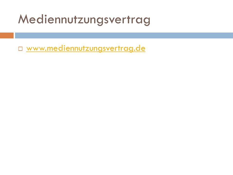 Mediennutzungsvertrag  www.mediennutzungsvertrag.de www.mediennutzungsvertrag.de