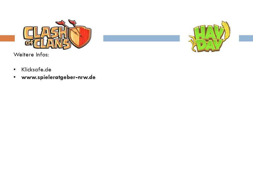 Weitere Infos: Klicksafe.de www.spieleratgeber-nrw.de