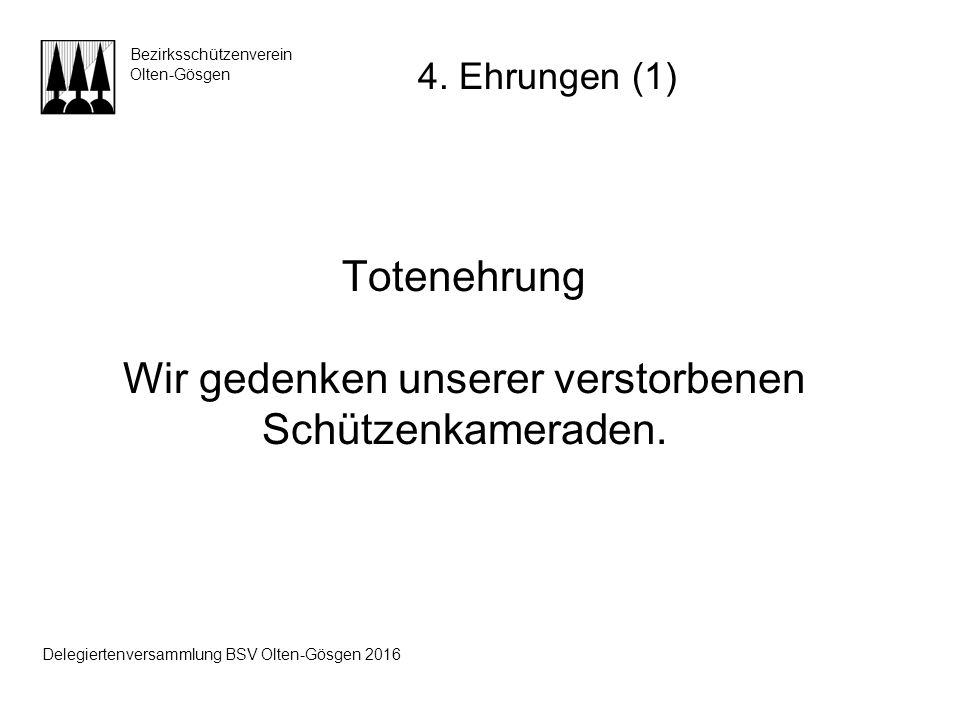 Beat Frey Gemeindepräsident Wangen Bezirksschützenverein Olten-Gösgen Grussbotschaft Delegiertenversammlung BSV Olten-Gösgen 2016
