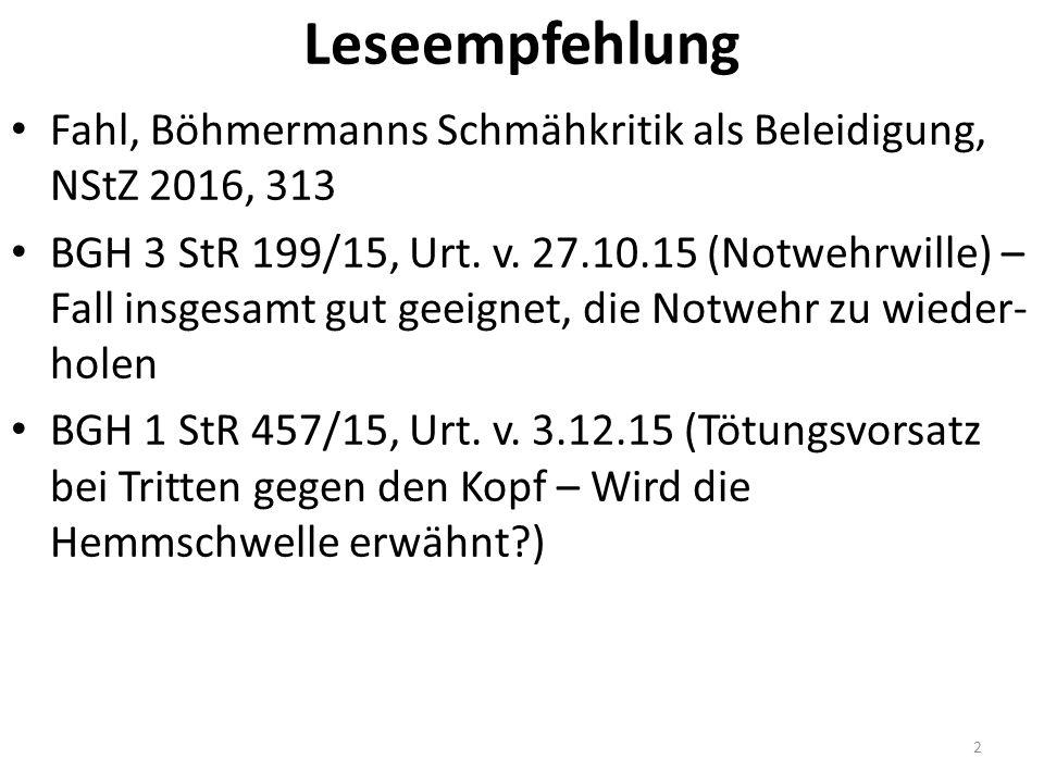 Leseempfehlung Fahl, Böhmermanns Schmähkritik als Beleidigung, NStZ 2016, 313 BGH 3 StR 199/15, Urt.