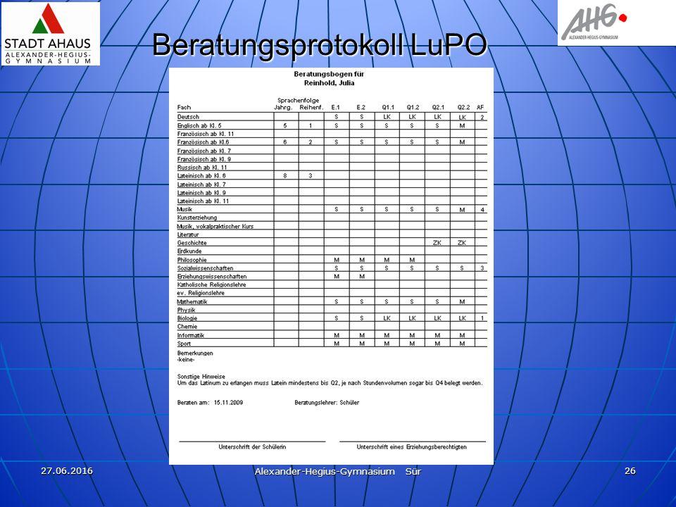 27.06.2016 Alexander-Hegius-Gymnasium Sür 26 Beratungsprotokoll LuPO