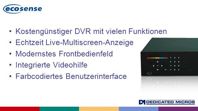 Kostengünstiger DVR mit vielen Funktionen Echtzeit Live-Multiscreen-Anzeige Modernstes Frontbedienfeld Integrierte Videohilfe Farbcodiertes Benutzerin