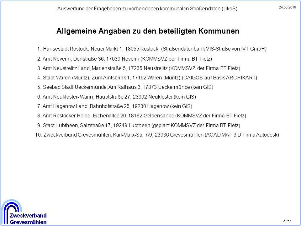 Auswertung der Fragebögen zu vorhandenen kommunalen Straßendaten (UkoS) Seite 1 24.03.2016 Allgemeine Angaben zu den beteiligten Kommunen 1. Hansestad