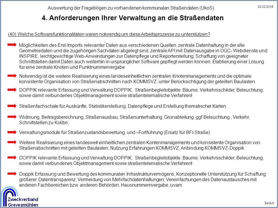 Auswertung der Fragebögen zu vorhandenen kommunalen Straßendaten (UkoS) Seite 8 24.03.2016 4.