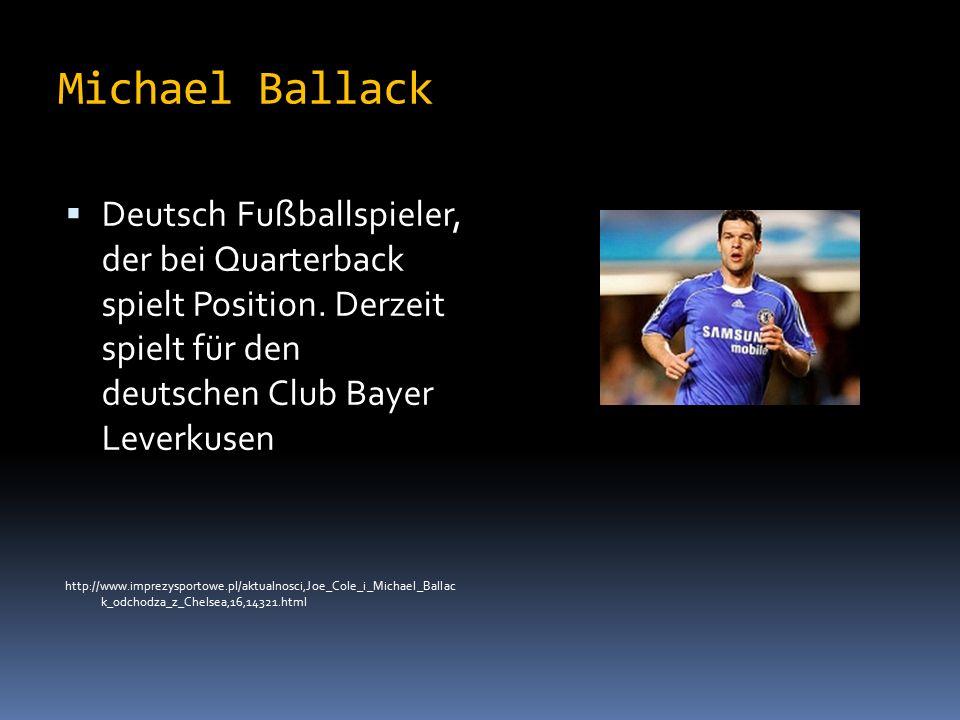 Michael Ballack  Deutsch Fußballspieler, der bei Quarterback spielt Position.