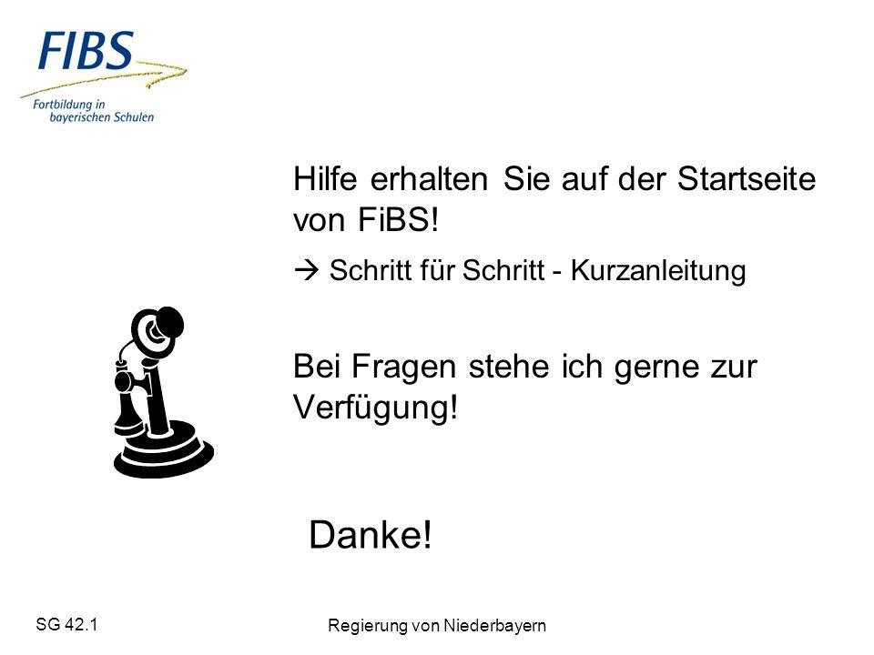SG 42.1 Regierung von Niederbayern Hilfe erhalten Sie auf der Startseite von FiBS.