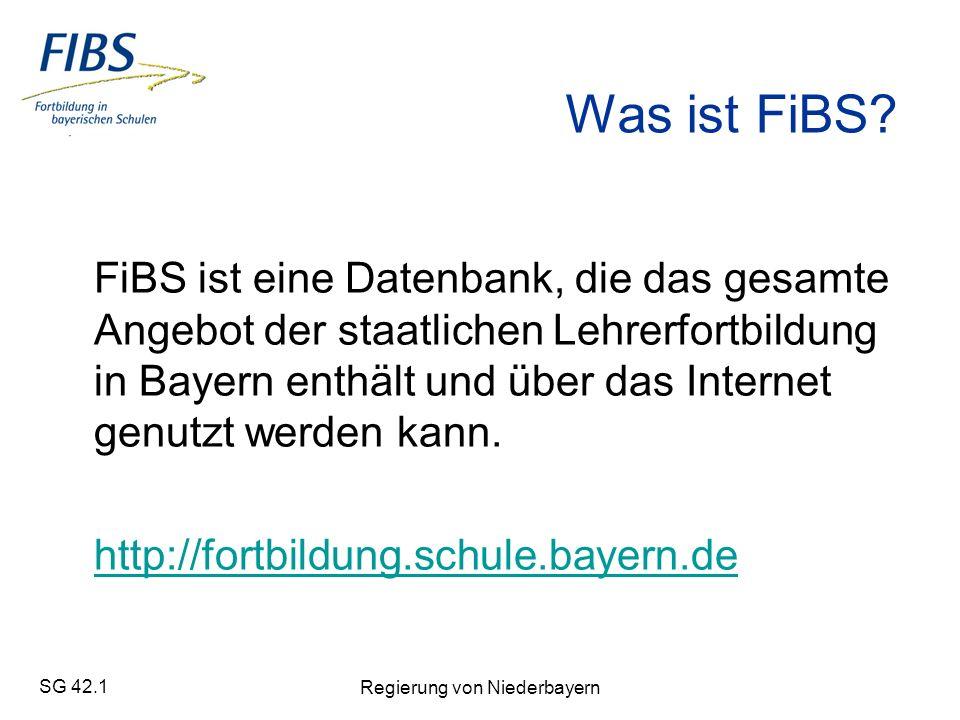 SG 42.1 Regierung von Niederbayern Was ist FiBS.
