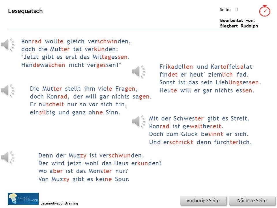 Übungsart: Seite: Bearbeitet von: Siegbert Rudolph Lesemotivationstraining Kopf vornehm gehen undeutlich sprechen Backe schnell, in Eile 10 Wortschatz – Was passt zusammen.