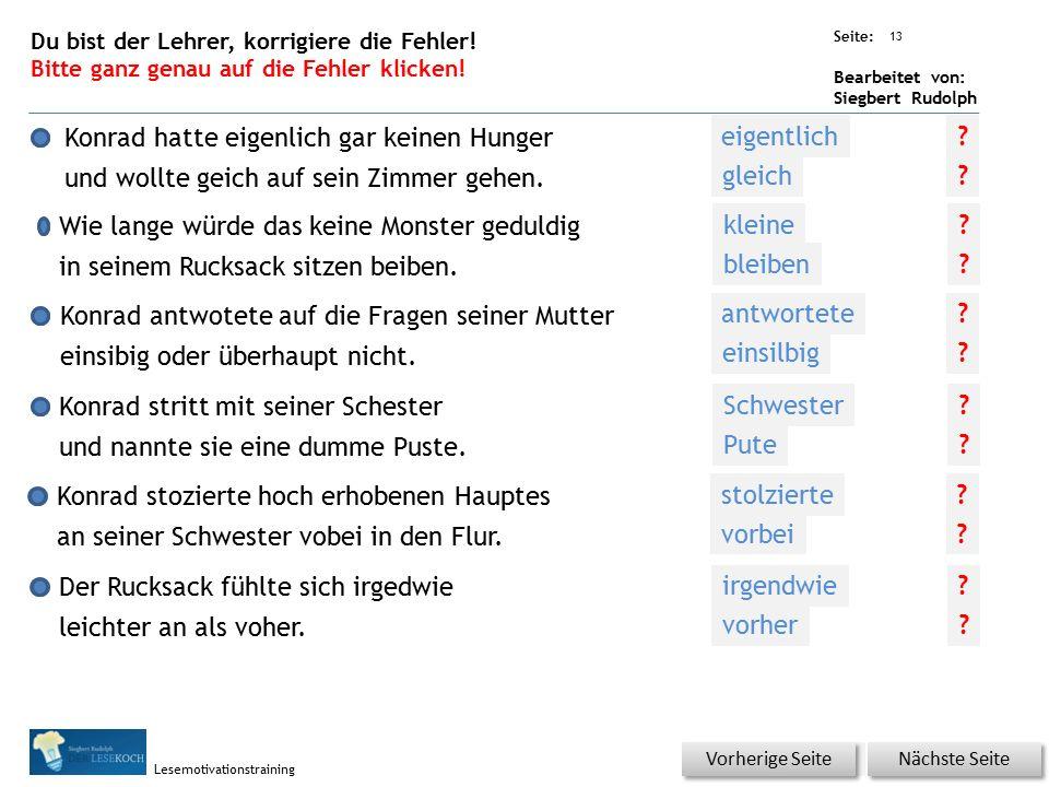 Übungsart: Seite: Bearbeitet von: Siegbert Rudolph Lesemotivationstraining Als die Mutter Konrad etwas fragte, …..