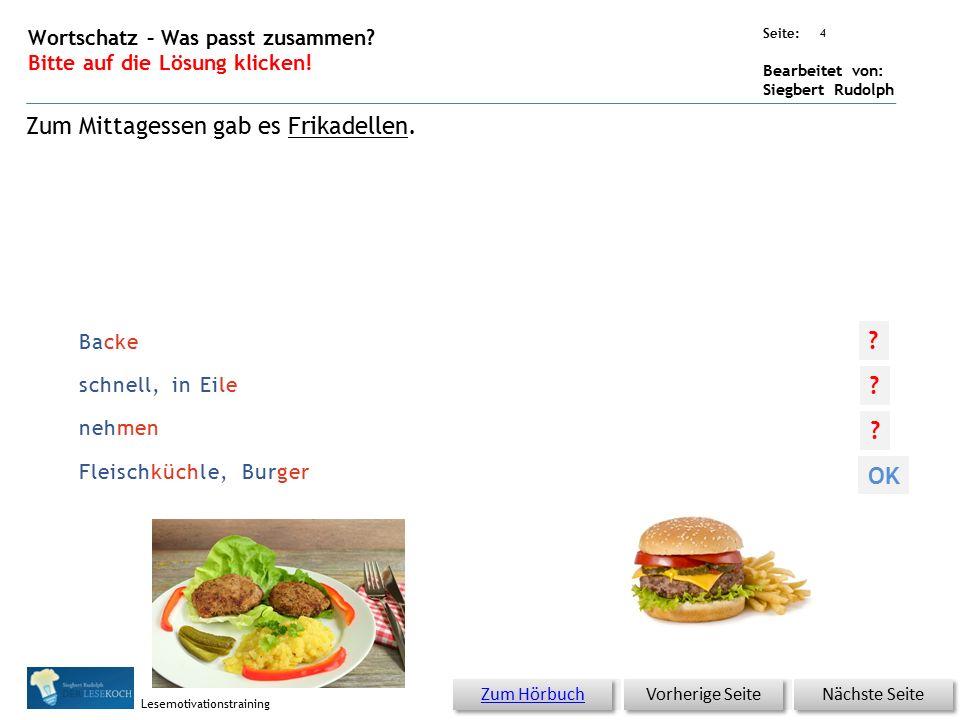 Übungsart: Seite: Bearbeitet von: Siegbert Rudolph Lesemotivationstraining 3 05 Gar kein Hunger – bitte klicken.