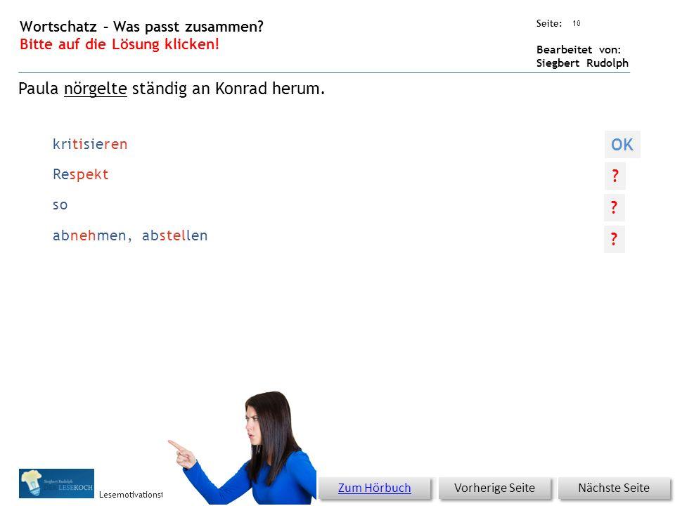 Übungsart: Seite: Bearbeitet von: Siegbert Rudolph Lesemotivationstraining entschlossen bemerken Quälgeist großen 9 Wortschatz – Was passt zusammen.