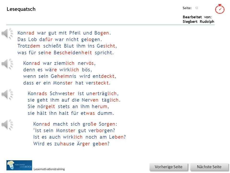 Übungsart: Seite: Bearbeitet von: Siegbert Rudolph Lesemotivationstraining entschlossen bemerken Quälgeist großen 11 Wortschatz – Was passt zusammen.