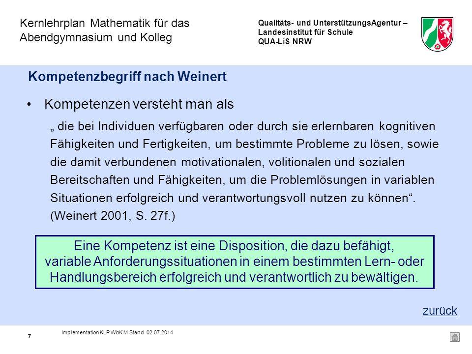 Qualitäts- und UnterstützungsAgentur – Landesinstitut für Schule QUA-LiS NRW Kernlehrplan Mathematik für das Abendgymnasium und Kolleg 18 II.