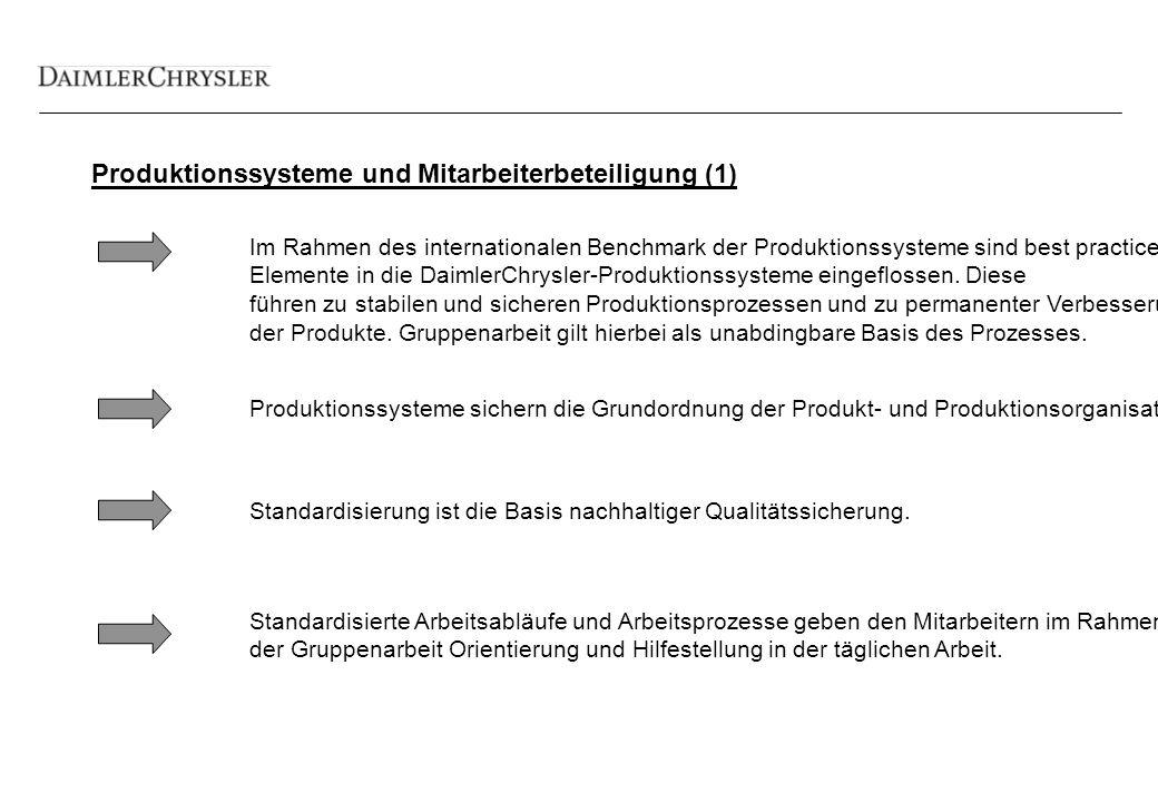 Produktionssysteme und Mitarbeiterbeteiligung (1) Produktionssysteme sichern die Grundordnung der Produkt- und Produktionsorganisation.