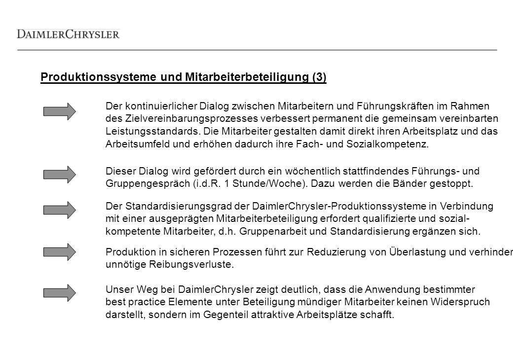 Qualifizierung DaimlerChrysler steht ohne Einschränkung zum dualen Ausbildungssystem.