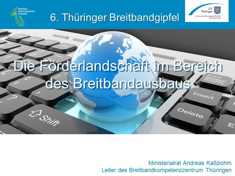 Die Förderlandschaft im Bereich des Breitbandausbaus Finanzrahmen (Bagatellgrenze)