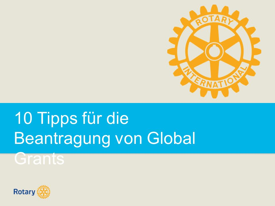 10 Tipps für die Beantragung von Global Grants