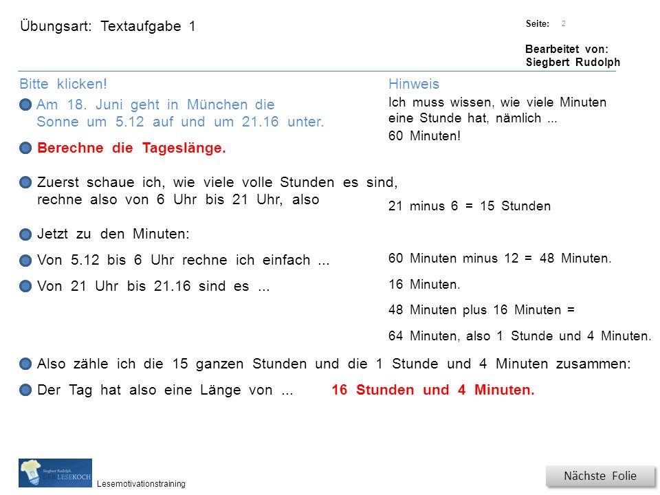 Übungsart: Titel: Quelle: Seite: Bearbeitet von: Siegbert Rudolph Lesemotivationstraining 2 Hinweis Textaufgabe 1 Bitte klicken.