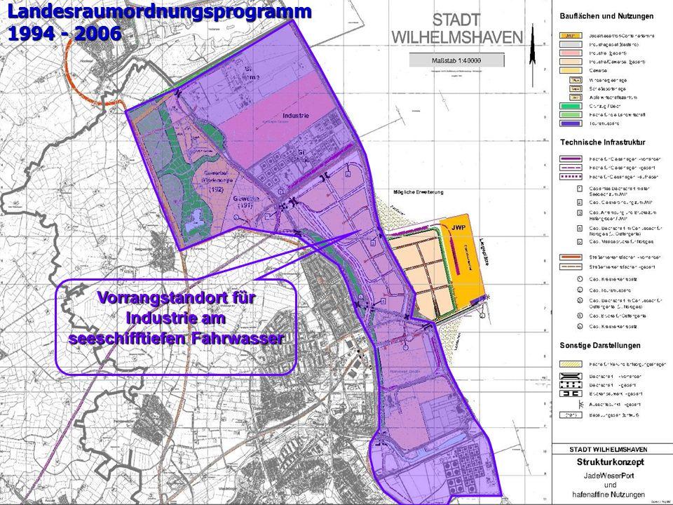 Landesraumordnungsprogramm 1994 - 2006 Vorrangstandort für Industrie am seeschifftiefen Fahrwasser